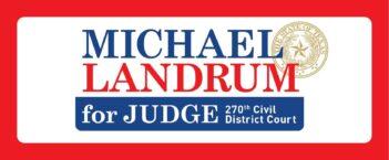 Judge Michael Landrum Campaign
